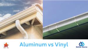aluminum vs vinyl gutters