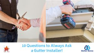 gutter questions to ask